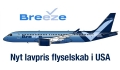 Breeze Airways nyt lavpris flyselskab i USA
