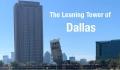 Det skæve tårn – ny blandt Dallas turistattraktioner