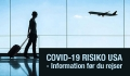 COVID-19 risiko USA – information før du rejser